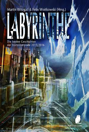 "Cover ""Labyrinthe"" Storyolympiade 2015/2016 von Lothar Bauer und Timo Kümmel"